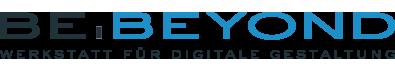 Be.Beyond | Werkstatt für digitale Gestaltung